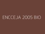 ENCCEJA 2005 BIO