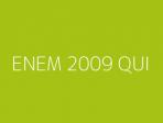 ENEM 2009 QUI