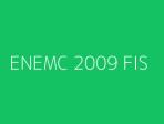 ENEMC 2009 FIS