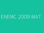 ENEMC 2009 MAT