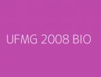 UFMG 2008 BIO