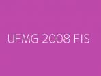 UFMG 2008 FIS