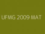 UFMG 2009 MAT