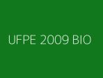 UFPE 2009 BIO