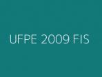 UFPE 2009 FIS