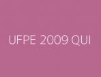 UFPE 2009 QUI