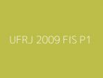 UFRJ 2009 FIS