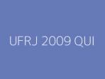 UFRJ 2009 QUI