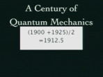 A Century of Quantum Mechanics Lindau Nobel David Gross Physics 2012